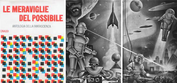 """""""Le Meraviglie del Possibile"""" Antologia che contiene il bellissimo racconto di Brown"""