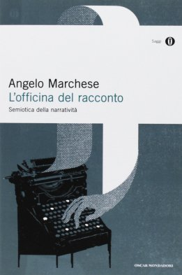 L'officina del racconto - Angelo Marchese
